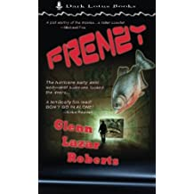 Frenzy by Glenn Lazar Roberts (2013-09-22)