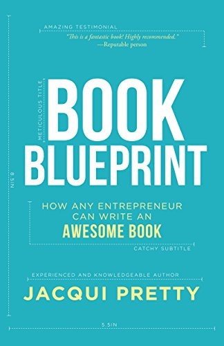 Amazon book blueprint how any entrepreneur can write an book blueprint how any entrepreneur can write an awesome book by pretty jacqui malvernweather Image collections