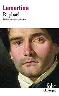 Raphaël : pages de la vingtième année, Lamartine, Alphonse de