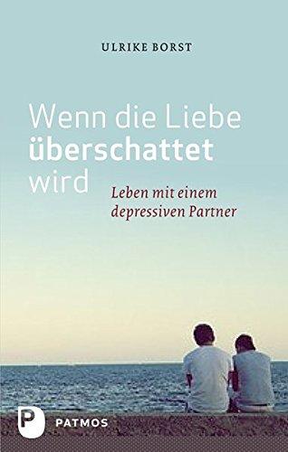 Partner umgehen depressiven mit Geliebter Mensch