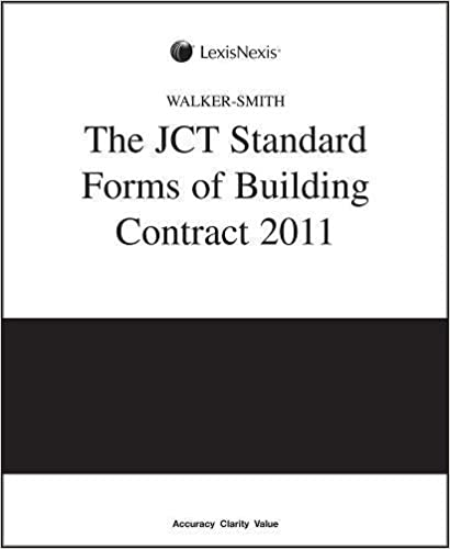Walker Smith On The Jct Standard Forms Of Building Contract Andrew
