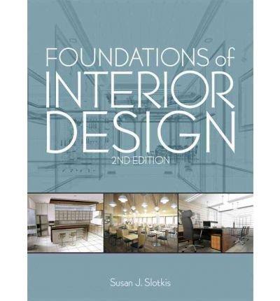 Download [(Foundations of Interior Design )] [Author: Susan J. Slotkis] [Feb-2013] PDF