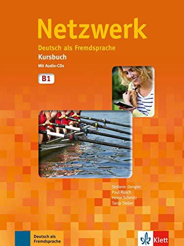 Netzwerk B1 - kurs und arbeitsbuch mit Audio CDs
