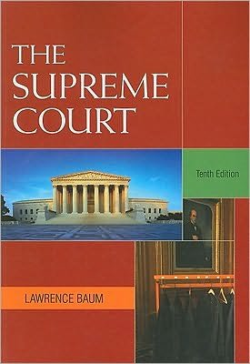 Read Online The Supreme Court (text only) 10th (Tenth) edition by L. Baum pdf epub