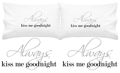 Oh, Susannah Always Kiss Me Goodnight Couples Pillow Cases (For Weddings, People in Love) (King)