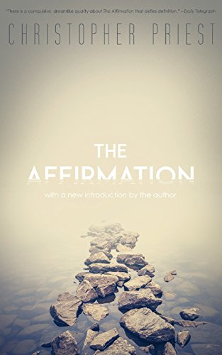 The Affirmation (Valancourt 20th Century Classics)