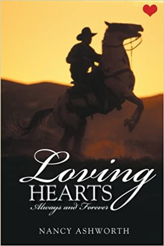 Loving Hearts: Always and Forever: Nancy Ashworth