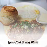 Grits and Gravy Blues