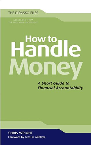 How to Handle Money: A Short Guide to Financial Accountability (The Didakso (Julia Handle)