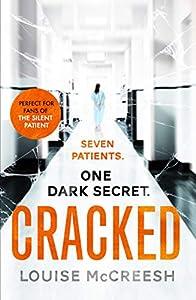 Cracked: The gripping, dark & unforgettable debut thriller