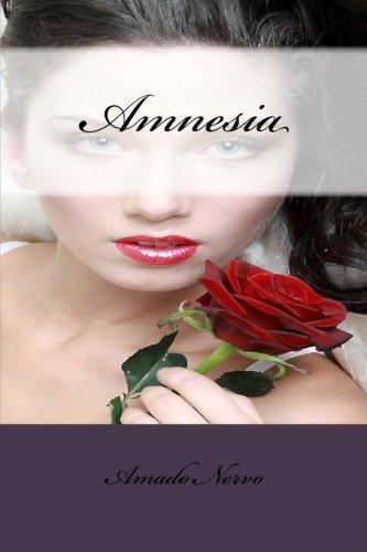 Amnesia (Spanish Edition) [Amado Nervo - Rubby A. Sanchez] (Tapa Blanda)