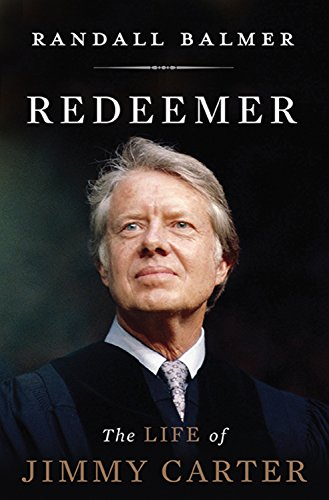 Download Redeemer: The Life of Jimmy Carter Pdf