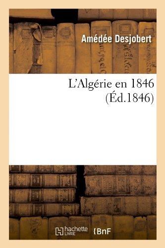 Download L'Algerie En 1846 (Ed.1846) (Histoire) (French Edition) ebook