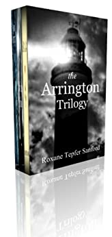 Box Set: The Arrington Trilogy by [Sanford, Roxane Tepfer ]
