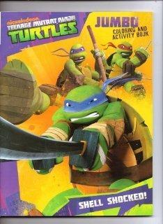 Ninja Turtle Colors (Teenage Mutant Ninja Turtles Jumbo Coloring & Activity Book 96pgs. ~ Shell Shocked)