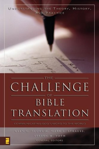 Challenge of Bible Translation, The