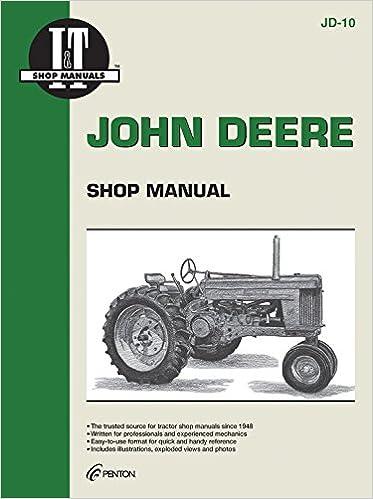 john deere 60 tractor wiring diagram john deere shop manual models 50 60   70 editors of haynes  john deere shop manual models 50 60