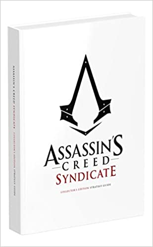 Assassins Creed Syndicate Official Collectors Guide Edition Tim Bogenn 9780744016383 Amazon Books