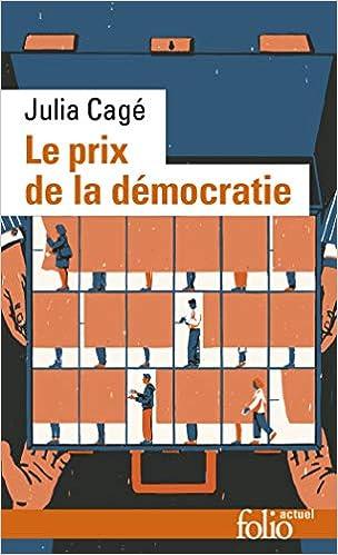Amazon.fr - Le prix de la démocratie - Cagé, Julia - Livres