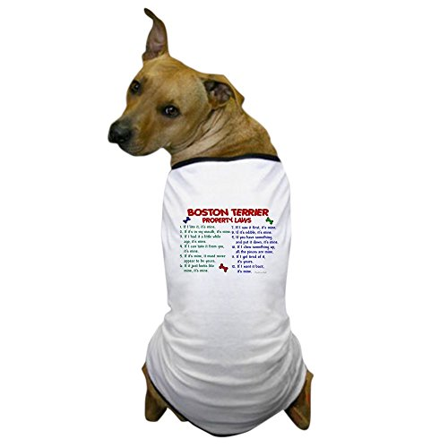Cafepress   Boston Terrier Property Laws 2 Dog T Shirt   Dog T Shirt  Pet Clothing  Funny Dog Costume