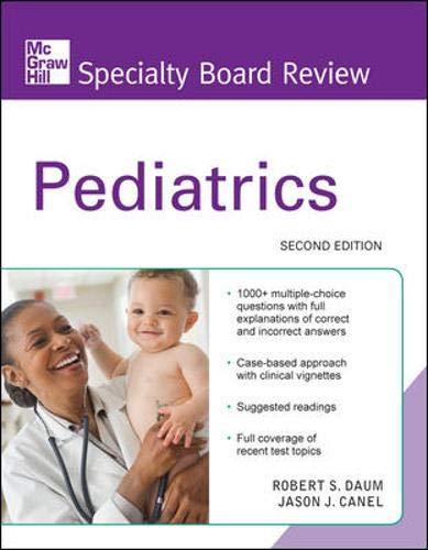 McGraw-Hill Specialty Board Review Pediatrics, Second Edition (Pediatric Boards)