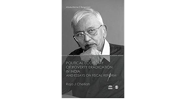 Amazoncom Political Economy Of Poverty Eradication In India And  Amazoncom Political Economy Of Poverty Eradication In India And Essays On  Fiscal Reform Ebook Raja J Chelliah Kindle Store Essays On Importance Of English also Cause And Effect Essay Papers  Help Write Short Story