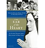 The Ear of the Heart: An Actress' Journey from Hollywood to Holy Vows (Hardback) - Common