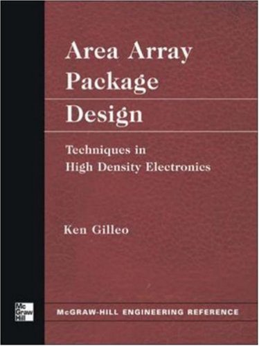 Area Array Package Design: Techniques in High Density Electronics