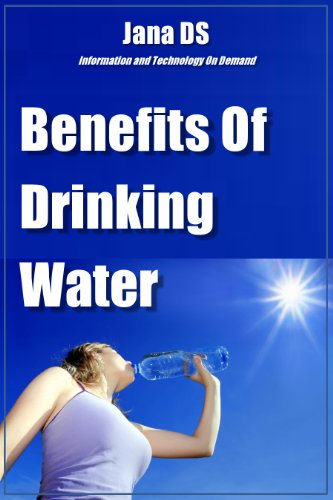 Benefits Of Drinking Water by [DS, Jana]