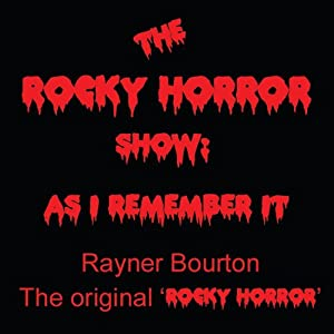 The Rocky Horror Show: As I Remember It Audiobook