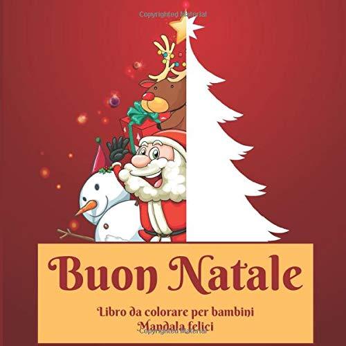 Buon Natale Libro Da Colorare Per Bambini Mandala Felici