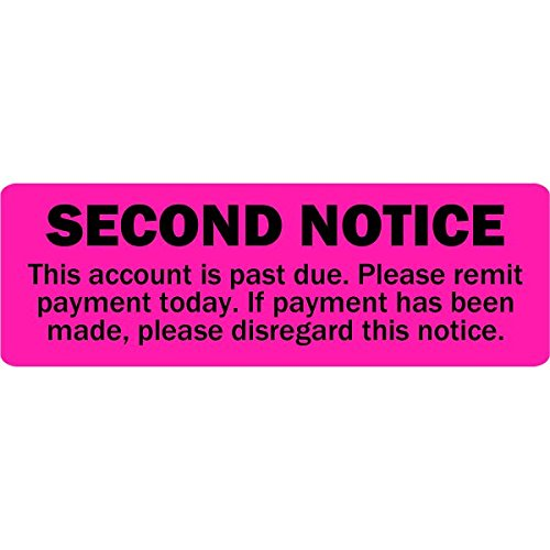 Second Notice Account Past Due Labels / Stickers - 500 Labels Per roll