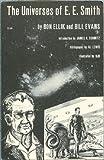 The Universes of E. E. Smith, Ron Ellik and Bill Evans, 0911682031