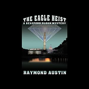 The Eagle Heist Audiobook