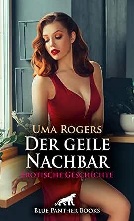 Der geile Nachbar | Erotische Geschichte: Rebecca