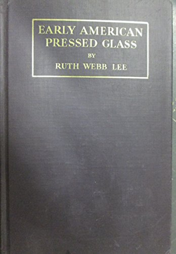 Used, Early American pressed glass: A classification of patterns for sale  Delivered anywhere in USA
