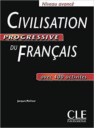 Civilisation Progressive Du Francais Niveau Avance Avec