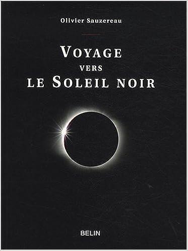 Livre gratuits en ligne Voyage vers le Soleil noir pdf ebook