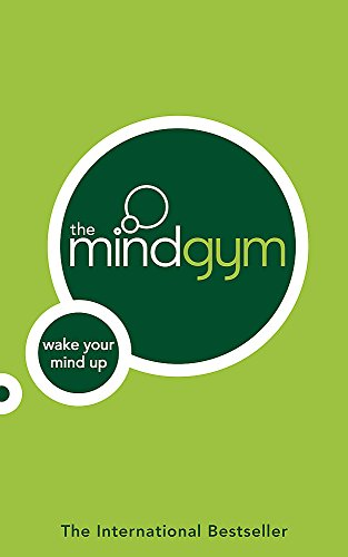 The Mind Gym : Wake Your Mind Up