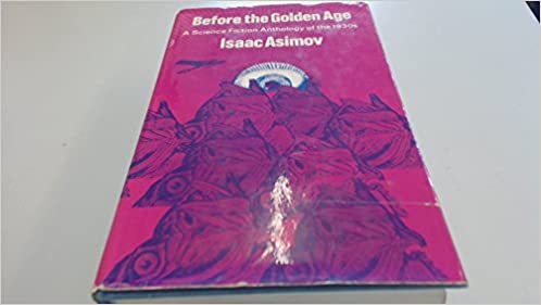 Before The Golden Age A Science Fiction Anthology Of The 1930s