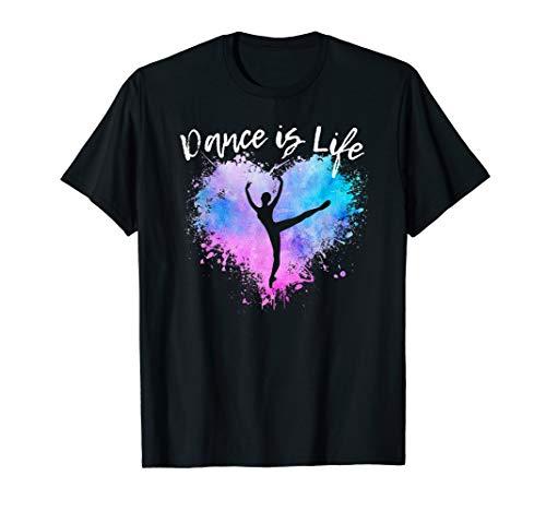 DANCE IS LIFE Ballet Dancing Ballerina Teen Tween Girl Mom T-Shirt