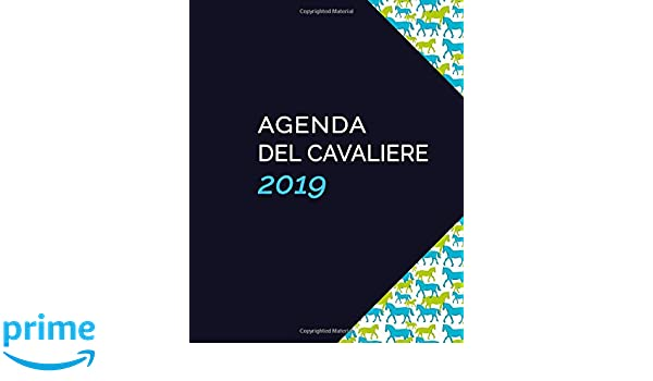 Agenda Del Cavaliere 2019 (Italian Edition): Antonio Caputo ...