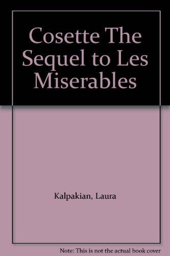 Cosette The Sequel to Les Miserables