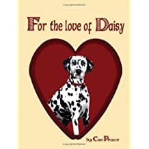 For the Love of Daisy by Cas Peace (2008-09-05)