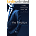 The Flirtation | Contemporary Romance: Book 3 | Billionaire (Temptation)