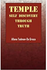 Temple: Self  Discovery through TRUTH Paperback