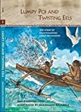 Lumpy Poi and Twisting Eels, David Eyre, 0873361547