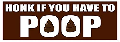 XXL FUN | Honk If You Have to Poop Prank Bumper Sticker 10 Pack by NTICKER. Play a Funny Practical Joke on Your Friends With The Number 2 Most Offensive Window Decal. Hilarious Driving Gag Gift