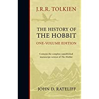 The History of the Hobbit: One Volume Edition
