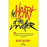 The Heart of the Matter, Dave Busby and Terry Hill, 0963405756